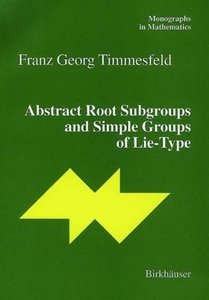 Abstract Root Subgroups and Simple Groups of Lie-Type