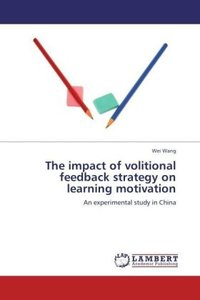 The impact of volitional feedback strategy on learning motivatio