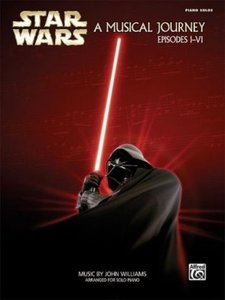 Star Wars. A Musical Journey, Episodes I-VI, for Piano Solo