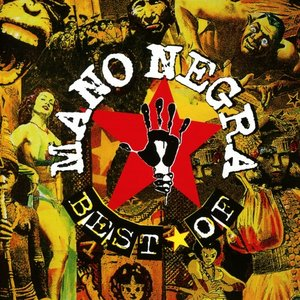 Best Of Mano Negra