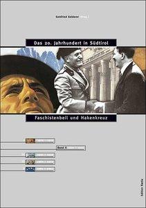 Das 20. Jahrhundert in Südtirol 02. Faschistenbeil und Hakenkreu