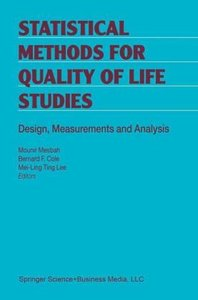 Statistical Methods for Quality of Life Studies