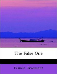 The False One
