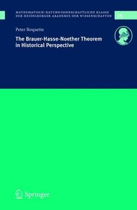 The Brauer-Hasse-Noether Theorem in Historical Perspective