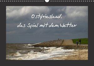 Ostfriesland, das Spiel mit dem Wetter