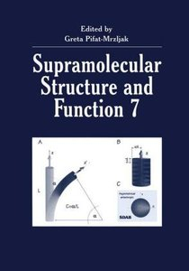 Supramolecular Structure and Function 7