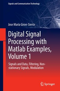 Digital Signal Processing with Matlab Examples 1