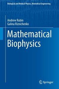 Mathematical Biophysics