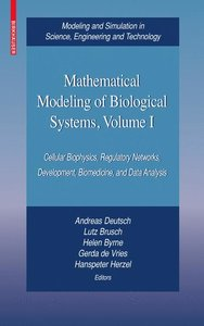 Mathematical Modeling of Biological Systems, Volume I