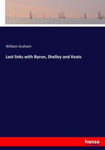 Last links with Byron, Shelley and Keats