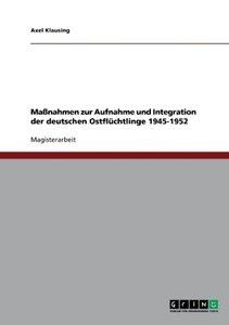 Maßnahmen zur Aufnahme und Integration der deutschen Ostflüchtli