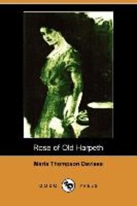 Rose of Old Harpeth (Illustrated Edition) (Dodo Press)
