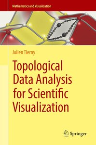 Topological Data Analysis for Scientific Visualization