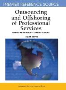 Outsourcing and Offshoring of Professional Services: Business Op