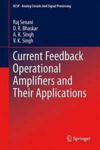 Current Feedback Operational Amplifiers and Their Applications