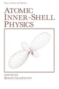 Atomic Inner-Shell Physics