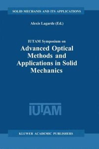 IUTAM Symposium on Advanced Optical Methods and Applications in