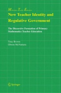 New Teacher Identity and Regulative Government