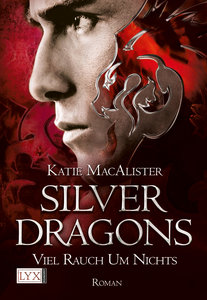 Silver Dragons 02. Viel Rauch um Nichts