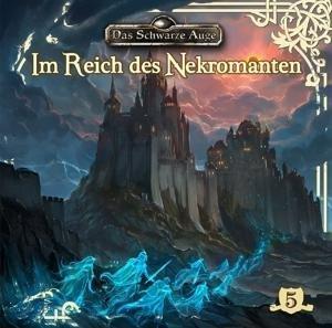 Im Reich des Nekromanten Folge 5