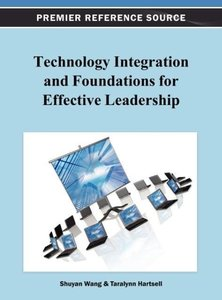Technology Integration and Foundations for Effective Leadership