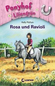 Ponyhof Liliengrün 07. Rosa und Ravioli