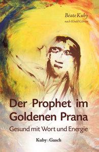 Der Prophet im Goldenen Prana