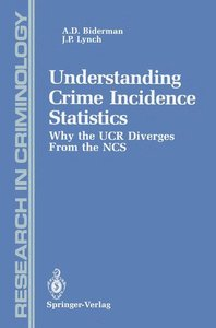 Understanding Crime Incidence Statistics