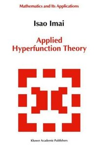 Applied Hyperfunction Theory