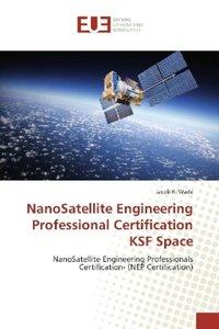 NanoSatellite Engineering Professional Certification KSF Space