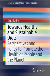 Towards Healthy and Sustainable Diets