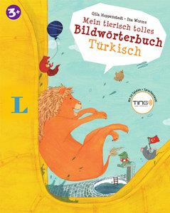 Mein tierisch tolles Bildwörterbuch Türkisch - Bildwörterbuch