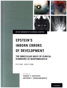 Epstein\'s Inborn Errors of Development: The Molecular Basis of