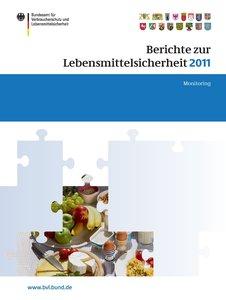 Berichte zur Lebensmittelsicherheit 2011