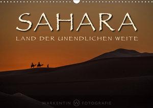 Sahara - Land der unendlichen Weite (Wandkalender 2019 DIN A3 qu