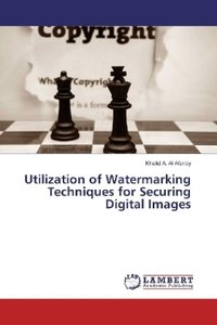 Utilization of Watermarking Techniques for Securing Digital Imag