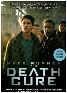 Maze Runner 3. The Death Cure. Movie Tie-In