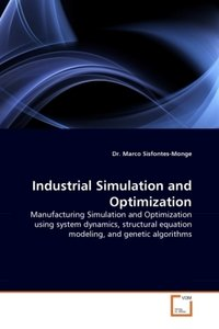 Industrial Simulation and Optimization
