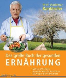Das große Buch der gesunden Ernährung