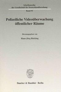 Polizeiliche Videoüberwachung öffentlicher Räume