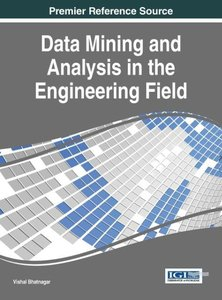Data Mining and Analysis in the Engineering Field