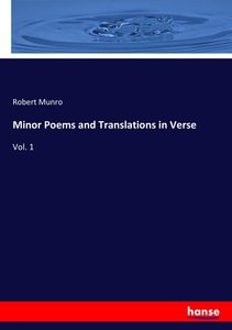 Minor Poems and Translations in Verse