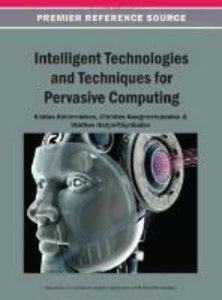 Intelligent Technologies and Techniques for Pervasive Computing