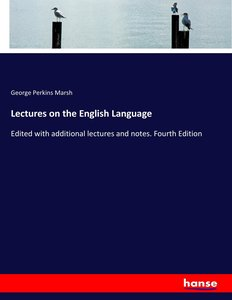 Lectures on the English Language