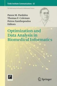 Optimization and Data Analysis in Biomedical Informatics