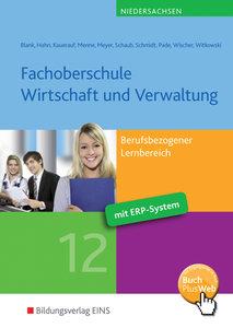 Fachoberschule Wirtschaft und Verwaltung. Berufsbezogener Lernbe