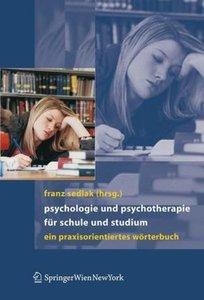 Psychologie und Psychotherapie für Schule und Studium