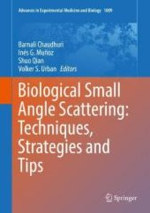 Biological Small Angle Scattering: Techniques, Strategies and Ti