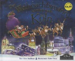 Der Weihnachtsmann kommt nach Köln