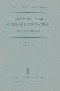 Scientific Applications of Lunar Laser Ranging